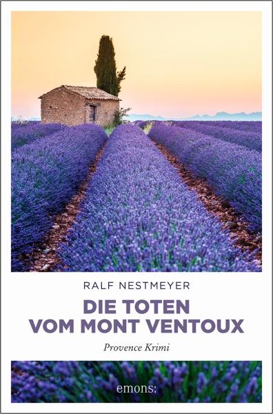 """""""Die Toten vom Mont Ventoux"""" – Packender Krimi aus der Provence"""