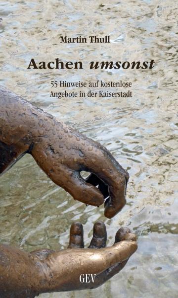 Neuer Stadtführer mit kostenlosen Attraktionen in Aachen