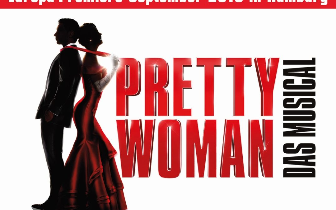Musical Pretty Woman ab 2019 im Stage Theater an der Elbe in Hamburg