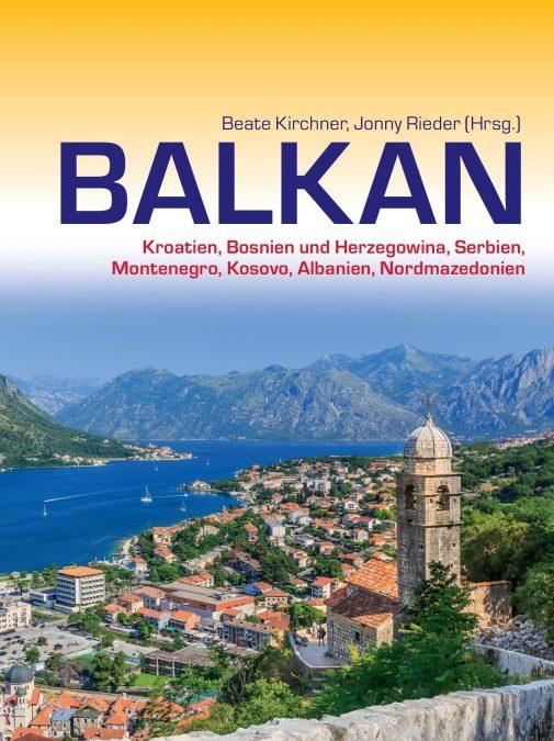 Sieben Balkan-Länder in einem Reiseführer