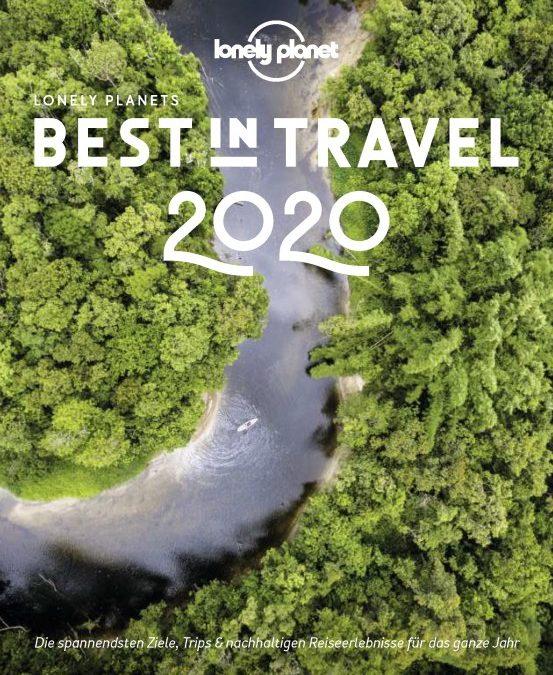 Die besten Reiseziele 2020 aus der Sicht von Lonely Planet